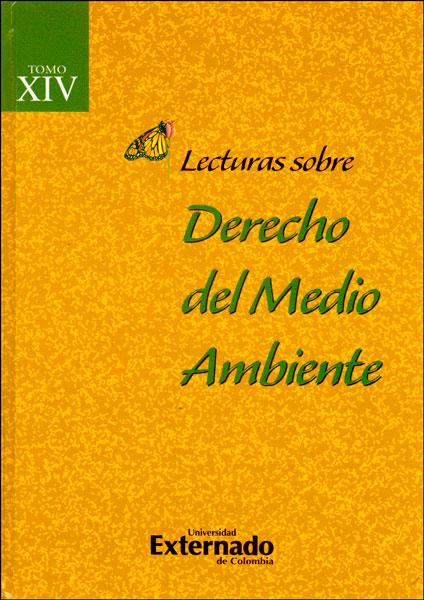 Lecturas sobre Derecho del medio ambiente. Tomo XIV