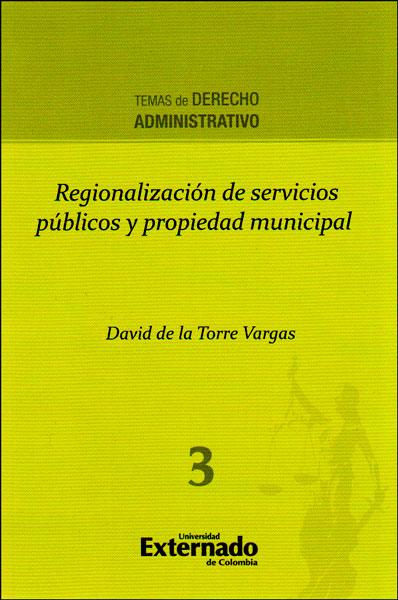 Regionalización de servicios públicos y propiedad municipal