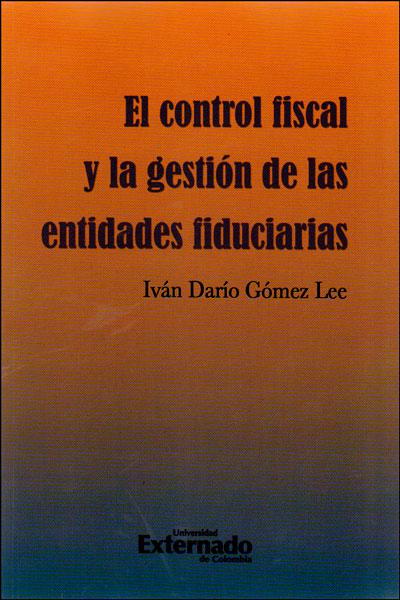 El control fiscal y la gestión de las entidades fiduciarias