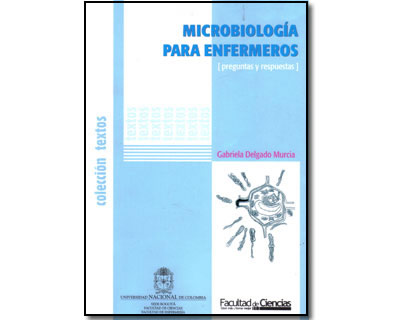 Microbiología para enfermeros. Preguntas y respuestas