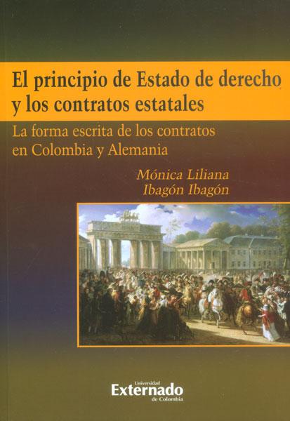 El principio de Estado de derecho y los contratos estatales. La forma escrita de los contratos en Colombia y Alemania