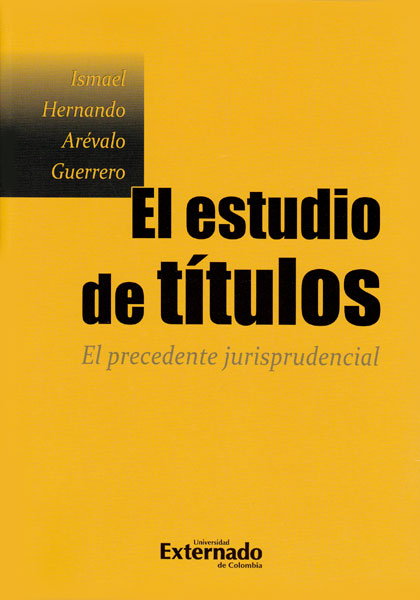 El estudio de títulos. El precedente jurisprudencial