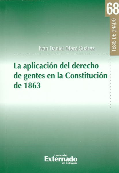 La aplicación del derecho de gentes en la Constitución de 1863