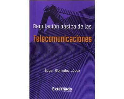 Regulación básica de las telecomunicaciones