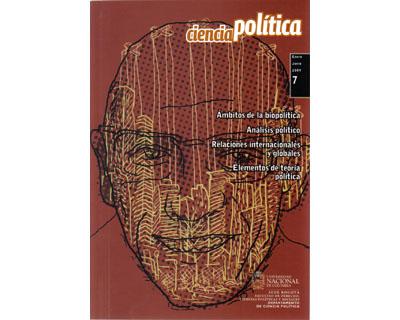 Revista Ciencia Política No. 7. Ámbitos de la Biopolítica. Relaciones Internacionales y Globales y Elementos de Teoría Política