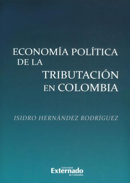 Economía política de la tributación en Colombia