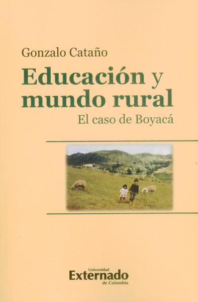 Educación y mundo rural. El caso de Boyacá