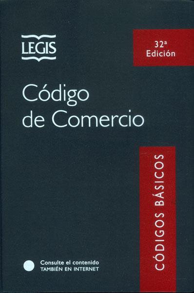 Código de Comercio (Trigésima segunda Edición)