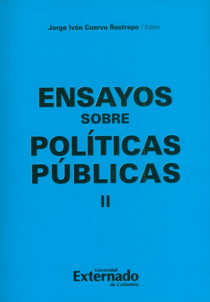 Ensayos sobre políticas públicas II