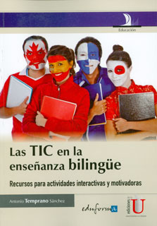 Las TIC en la enseñanza bilingüe. Recursos para actividades interactivas y motivadoras