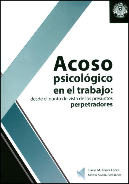 Acoso psicológico en el trabajo: desde el punto de vista de los presuntos perpetradores
