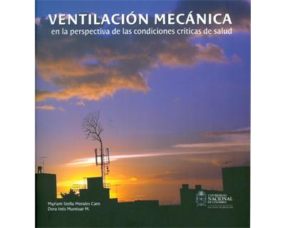 Ventilación mecánica en la perspectiva de las condiciones críticas de salud