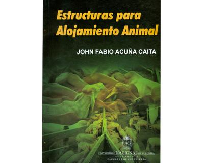 Estructuras para alojamiento animal