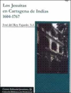 Los Jesuitas en Cartagena de Indias 1604-1767