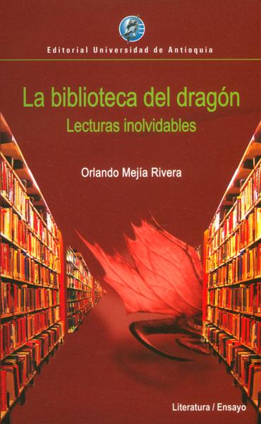 La biblioteca del dragón. Lecturas inolvidables
