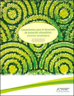 Lineamientos para el desarrollo de proyectos edumáticos: elementos metodológicos