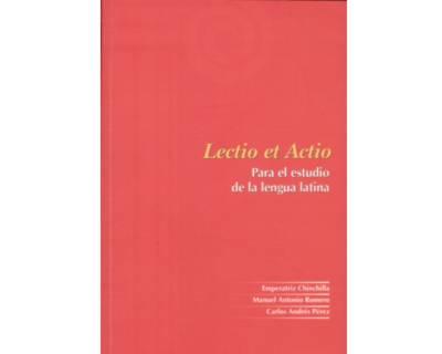 Lectio et Actio. Para el estudio de la lengua latina
