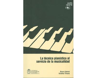 La técnica pianística al servicio de la musicalidad. Incluye DVD