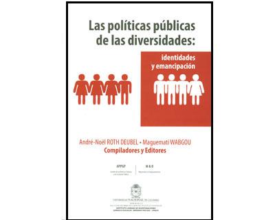 Las políticas públicas de las diversidades: identidades y emancipación