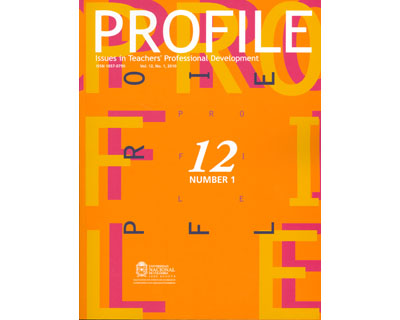 Profile. Issues in Teacher's Professional Development. Vol. 12 No. 1