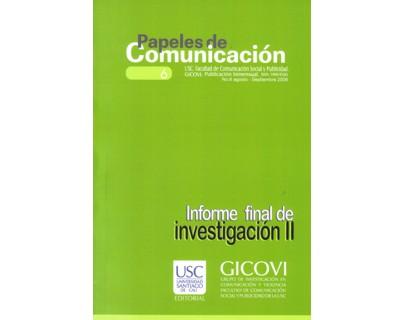 Papeles de Comunicación No. 6. Informe final de investigación II