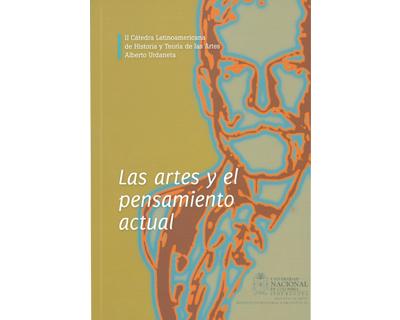 II Cátedra Latinoamericana de Historia y Teoría de las Artes Alberto Urdaneta. Las artes y el pensamiento actual