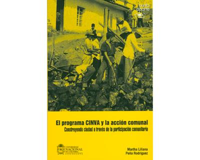 El programa CINVA y la acción comunal. Construyendo ciudad a través de la participación comunitaria