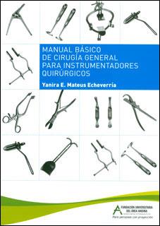 Manual básico de cirugía general para instrumentadores quirúrgicos