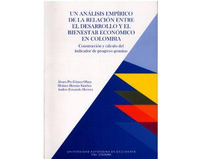 Un análisis empírico de la relación entre el desarrollo y el bienestar económico en Colombia. Construcción y cálculo del indicador de progreso genuino