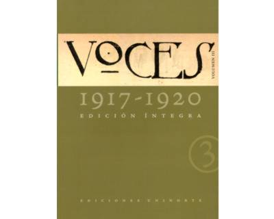 Voces (1917-1920) Vol. 3. Edición Íntegra