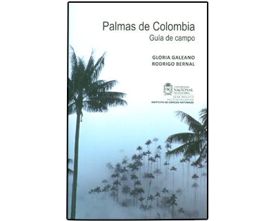 Palmas de Colombia. Guía de campo