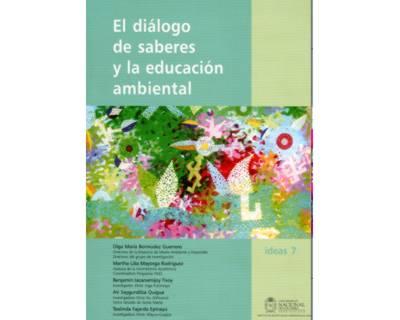 El diálogo de saberes y la educación ambiental
