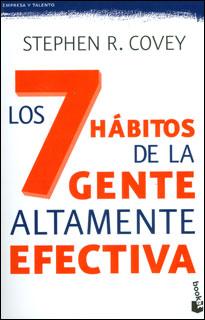 Los 7 hábitos de la gente altamente efectiva. Lecciones magistrales sobre el cambio personal (Edición de Bolsillo)