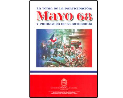 La toma de la participación: Mayo 68 y primavera de la autonomía