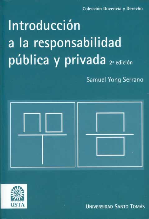Introducción a la responsabilidad pública y privada