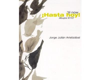 `til now ¡Hasta hoy! Dibujos 97/07