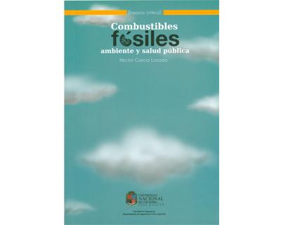 Combustibles fósiles, ambiente y salud pública