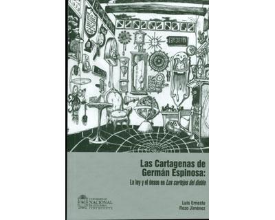 Las cartagenas de Germán Espinosa: La ley y el deseo en Los cortejos del diablo