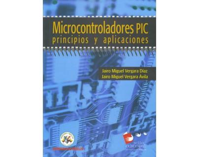 Microcontroladores PIC. Principios y aplicaciones