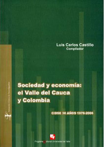 Sociedad y economía: el Valle del Cauca y Colombia