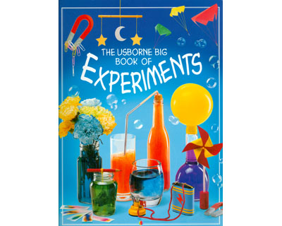 The Usborne Big Book of Experiments