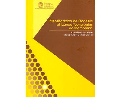Intensificación de procesos utilizando tecnologías de membrana