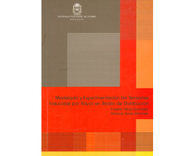 Modelado y experimentación de tensiones inducidas por rayos en redes de distribución