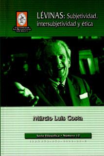 Lévinas: subjetividad, intersubjetividad y ética