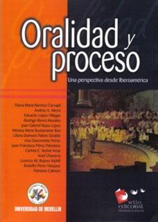 Oralidad y proceso. Una perspectiva desde Iberoamérica