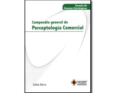 Compendio general de perceptología comercial