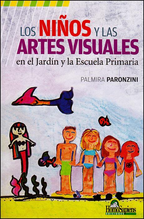 Los niños y las artes visuales en el jardín y la Escuela primaria