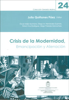 Crisis de la modernidad. Emancipación y alienación. Colección Gerardo Molina. No. 24