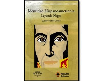 Identidad hispanoamerindia. Leyenda negra