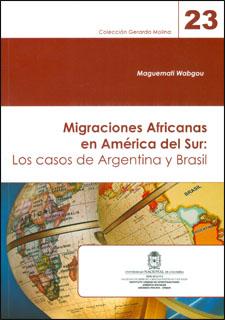Migraciones Africanas en América del Sur. Los casos de Argentina y Brasil